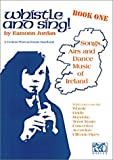 Whistle and Sing! Book 1 (Penny &Tin Whistle)