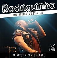 Uma Historia Assim 3: Ao Vivo Em Porto Alegre