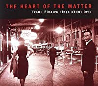 Heart of the Matter by Frank Sinatra (2008-11-05)