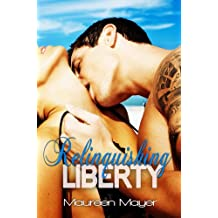 Relinquishing Liberty (Second Chances #1) (Second Chances Series)