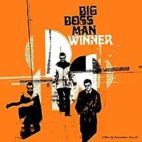 Winner by Big Boss Man (2008-01-01)