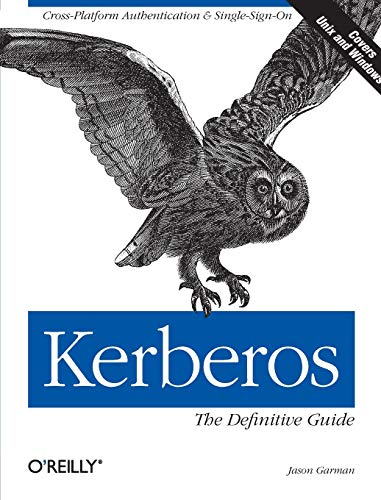 Download Kerberos: The Definitive Guide (Definitive Guides) 0596004036