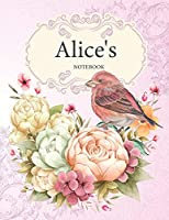 Alice's Notebook: Premium Personalized Ruled Notebooks Journals for Women and Teen Girls