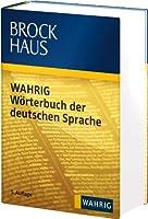 Brockhaus WAHRIG Woerterbuch der deutschen Sprache