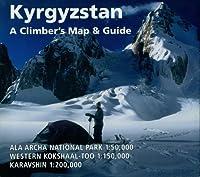 Kyrgyzstan: A Climber's Map & Guide