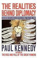 Realities Behind Diplomacy