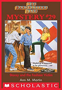 Baby-Sitters Club Mysteries #29: Stacey and the Fashion Victim (The Baby-Sitters Club Mysteries) by [Martin,Ann M., Martin, Ann M.]