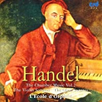 Handel: The Chamber Music, Vol. 2 by L'Ecole d'Orphee............ (2009-05-01)