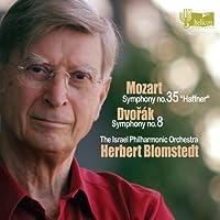 Mozart: Symphony No.35; Dvorak: Symphony No. 8 by Israel Philharmonic Orchestra (2011-06-14)