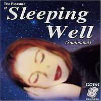 Pleasure of Sleeping Well