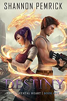 Destiny (Experimental Heart Book 1) by [Pemrick, Shannon]