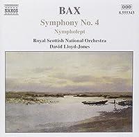 Bax: Symphony No. 4; Nympholept; Overture to a Picaresque Comedy (2002-05-21)