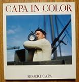 図録 CAPA  IN  COLOR  ロバート・キャパ写真展 キャパ・イン・カラー