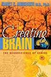 The Creating Brain: The Neuroscience of Genius (English Edition)