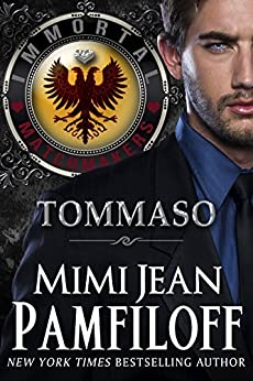 TOMMASO (Immortal Matchmakers, Inc. Series Book 2) by [Pamfiloff, Mimi Jean]