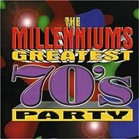 Millennium's Greatest 70's