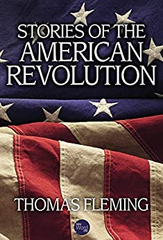 Stories of the American Revolution (The Thomas Fleming Library) by [Fleming, Thomas]