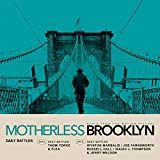 Daily Battles (From Motherless Brooklyn: Original Motion PictureSoundtrack) [Analog]