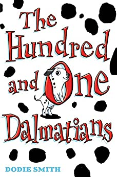 The Hundred and One Dalmatians (101 Dalmatians) by [Smith, Dodie]
