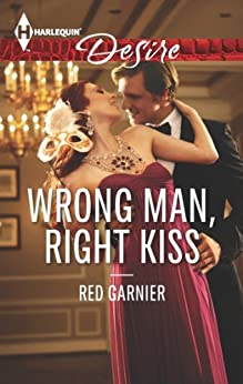 Wrong Man, Right Kiss (Gage Brothers) by [Garnier, Red]