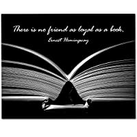 There is No Friend As Loyal As a Book - 11x14 Unframed Art Print - Great Gift for Bookworms [並行輸入品]