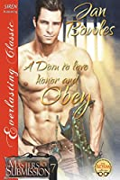 A Dom to Love, Honor, and Obey: Siren Publishing Everlasting Classic (Masters of Submission)