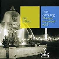 The Best Live Concert: Vol.2;Jazz In Paris by Louis Armstrong (2001-01-23)