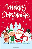 Merry Christmas: Cute Merry Christmas and Happy New Year, Blank Lined Notebook / Journal / Diary (Volume 8) (Cute Merry Christmas Notebook)