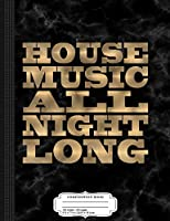 Faux Gold House Music All Night Long EDM Electro Composition Notebook: College Ruled 9¾ x 7½ 100 Sheets 200 Pages For Writing