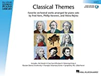 Classical Themes Level 1: Favorite Orchestral Works Arranged for Piano Solo (Hal Leonard Student Piano Library)