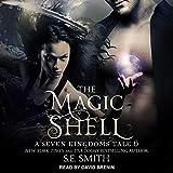 The Magic Shell: A Seven Kingdoms Tale 6