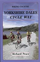 Yorkshire Dales Cycle Way (Biking Country S.)