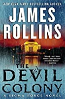 The Devil Colony (Sigma Force Novels)