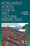 Attachment Across Clinical and Cultural Perspectives: A Relational Psychoanalytic Approach (Psychoanalytic Inquiry Book Series) by Unknown(2016-09-30) 画像