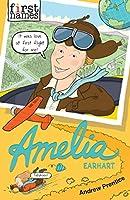Amelia: (Earhart) (First Names)