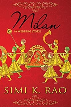 Milan (A Wedding Story) by [Rao, Simi K.]