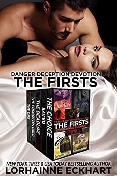 Danger Deception Devotion: The Firsts by [Eckhart, Lorhainne]