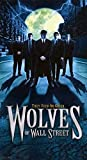 Wolves of Wall Street [VHS] [Import]
