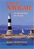 Learn to Navigate: An Introduction for all Ages
