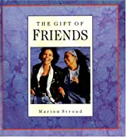 The Gift of a Friend (Gift Of... (Upper Room Books))