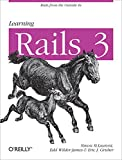 Learning Rails 3: Rails from the Outside In (English Edition)