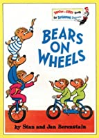 Bears on Wheels (Bright and Early Books)