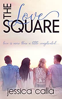 The Love Square by [Calla, Jessica]