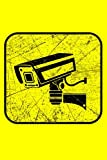 Journal: Surveillance Camera CCTV Invasion of Privacy Black Lined Notebook Writing Diary - 120 Pages 6 x 9