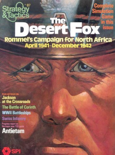 北アフリカおよびSpi & T : Desertフォックス、Rommelのキャンペーンの、4月1941-dec。1942[として、ボードゲームで発行Originally戦略&戦術Magazine # 87, without Magazine ]
