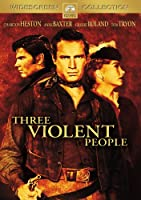 Three Violent People [DVD]