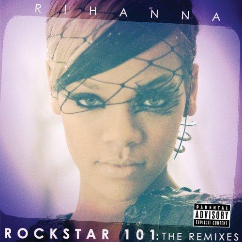 Rockstar 101 The Remixes [Expl...