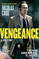 Vengeance: A Love Story [DVD]