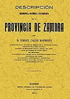 Descripción geográfica, histórica y estadística de la provincia de Zamora