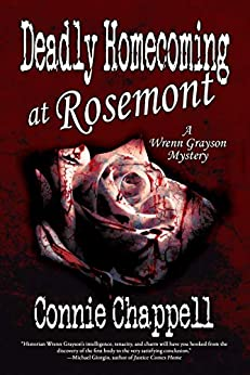Deadly Homecoming at Rosemont: A Gripping Suspense Novel (Wrenn Grayson Cozy Mystery Book 1) by [Chappell, Connie]